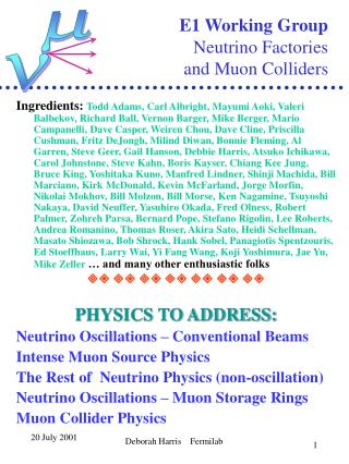 E1 Working Group Neutrino Factories  and Muon Colliders