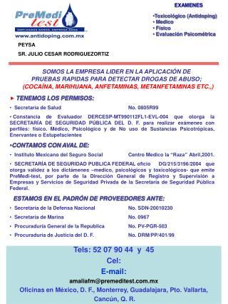 EXAMENES Toxicológico (Antidoping) Medico Físico Evaluación Psicométrica