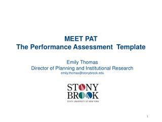 MEET PAT The Performance Assessment Template
