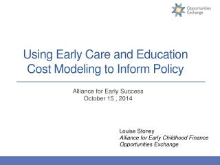 Using Early Care and Education Cost Modeling to Inform Policy
