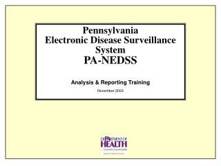 Pennsylvania Electronic Disease Surveillance System PA-NEDSS