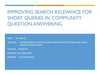 Improving Search Relevance for Short Queries in  Community Question  Answering