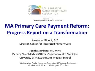 MA Primary Care Payment Reform:  Progress Report on a Transformation