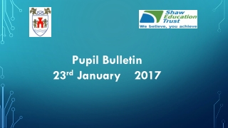 Pupil Bulletin 23 rd January 2017