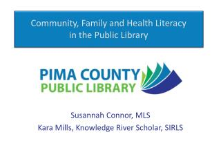 Community, Family and Health Literacy in the Public Library