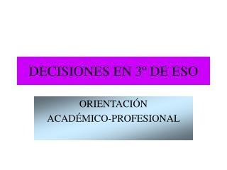 DECISIONES EN 3º DE ESO