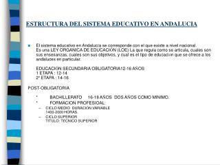 ESTRUCTURA DEL SISTEMA EDUCATIVO EN ANDALUCIA