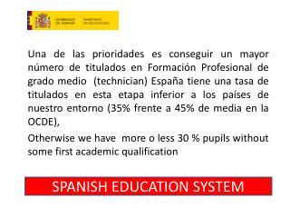 SPANISH EDUCATION SYSTEM