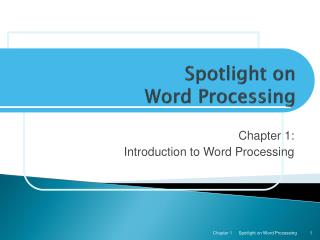 Spotlight on Word Processing
