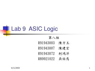 Lab 9 ASIC Logic