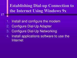 Establishing Dial-up Connection to the Internet Using Windows 9x