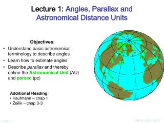 Lecture 1:  Angles, Parallax and Astronomical Distance Units