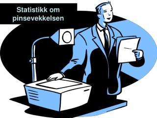 Statistikk om pinsevekkelsen