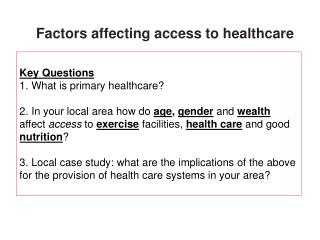 Factors affecting access to healthcare