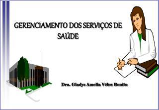 GERENCIAMENTO DOS SERVIÇOS DE SAÚDE