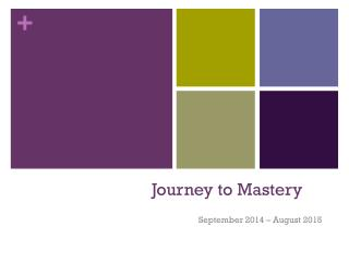 Journey to Mastery