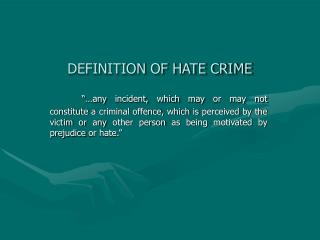 DEFINITION OF HATE CRIME
