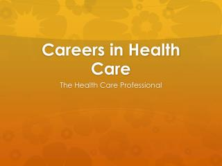 Careers in Health Care