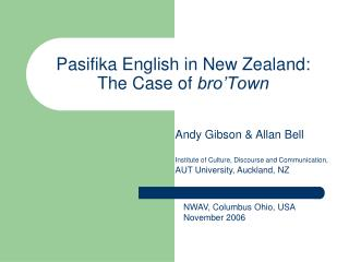 Pasifika English in New Zealand: The Case of bro'Town