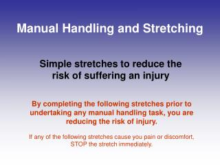 Manual Handling and Stretching