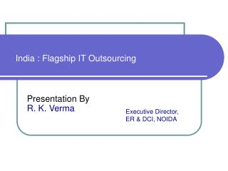 India : Flagship IT Outsourcing