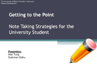 Getting to the Point Note Taking Strategies for the University Student