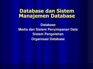Database dan Sistem Manajemen Database