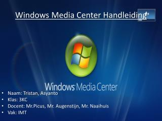 Windows Media Center Handleiding