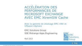 EMC Solutions Group SSE Midrange Apps Engineering Mars2013