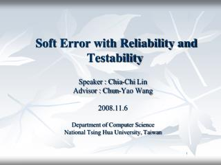 Soft Error with Reliability and Testability