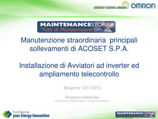 Bergamo 13/11/2013 Vincenzo Indelicato