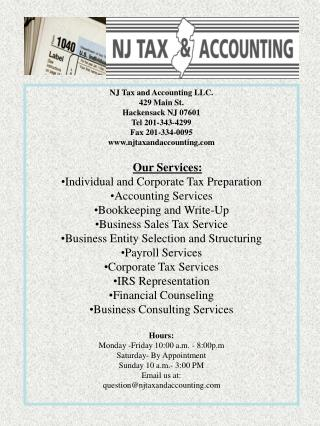 NJ Tax and Accounting LLC. 429 Main St. Hackensack NJ 07601 Tel 201-343-4299 Fax 201-334-0095