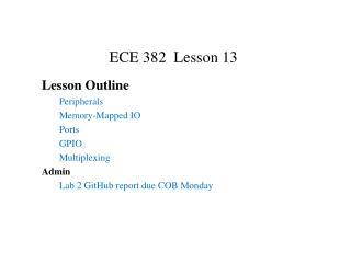 ECE 382 Lesson 13