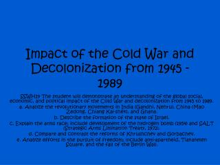 Impact of the Cold War and Decolonization from 1945 - 1989