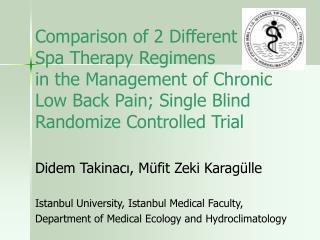 Didem Takinacı, Müfit Zeki Karagülle Istanbul University, Istanbul Medical Faculty,