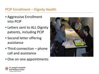 PCIP Enrollment – Dignity Health
