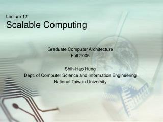 Lecture 12 Scalable Computing