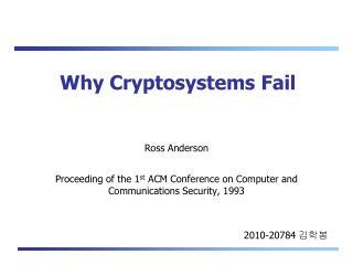 Why Cryptosystems Fail