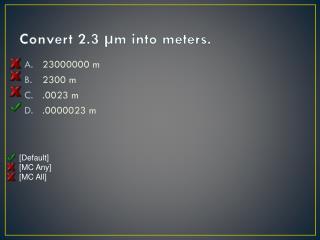 Convert 2.3 µm into meters.