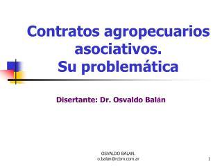 Contratos agropecuarios asociativos. Su problemática