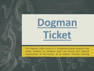 Dogman Ticket