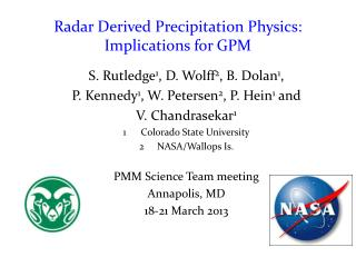 Radar Derived Precipitation Physics: Implications for GPM