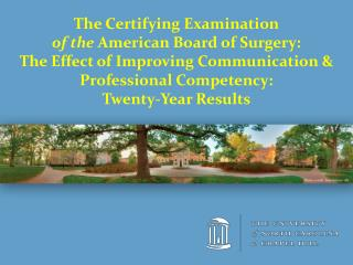 The Certifying Examination of the American Board of Surgery: