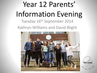 Year 12 Parents' Information Evening