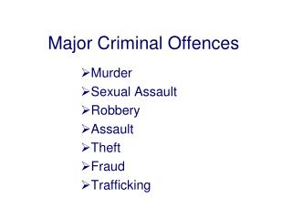 Major Criminal Offences