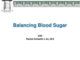 Balancing Blood Sugar
