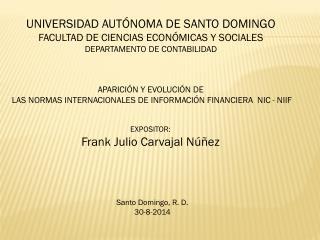 UNIVERSIDAD AUTÓNOMA DE SANTO DOMINGO FACULTAD DE CIENCIAS ECONÓMICAS Y SOCIALES