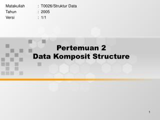 Pertemuan 2 Data Komposit Structure