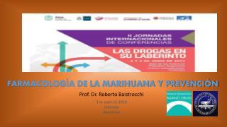 FARMACOLOGÍA DE LA MARIHUANA Y PREVENCIÓN