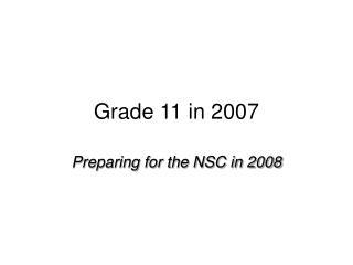 Grade 11 in 2007